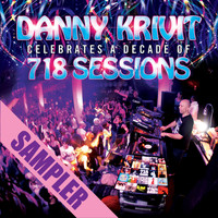 Danny Krivit - Danny Krivit Celebrates A Decade Of 718 Sessions - Sampler