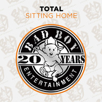 Total - Sitting Home (Explicit)