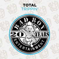 Total - Trippin' (Explicit)
