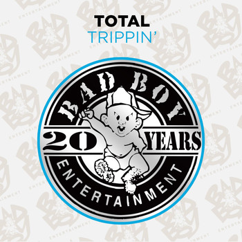 Total - Trippin' (Remixes [Explicit])