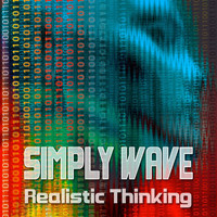 Simply Wave - Realistic Thinking