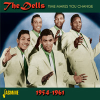The Dells - Time Makes You Change 1954-1961