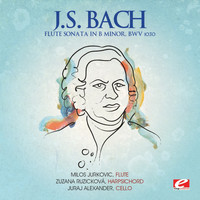 Milos Jurkovic - J.S. Bach: Flute Sonata in B Minor, BWV 1030 (Digitally Remastered)