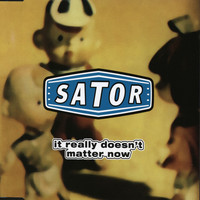 Sator - It Really Doesn't Matter Now