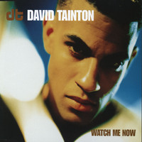 David Tainton - Watch Me Now