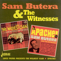 Sam Butera & The Witnesses - Louis Prima Presents: The Wildest Clan / Apache!