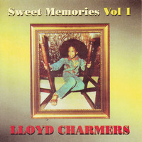 Lloyd Charmers - Sweet Memories Vol. 1
