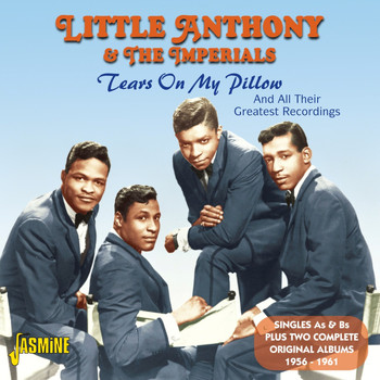 Little Anthony & The Imperials - Tears On My Pillow And All Their Greatest Recordings