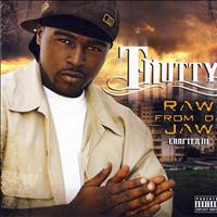 T-Nutty - Raw From Da Jaw