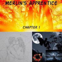 Merlin's Apprentice - Chapter 1