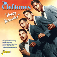 The Cleftones - Happy Memories - The Greatest Recordings of the Cleftones