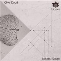Oliver Dodd - Isolating Nature