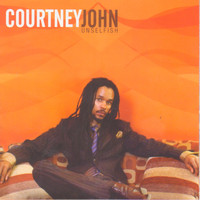 Courtney John - Unselfish