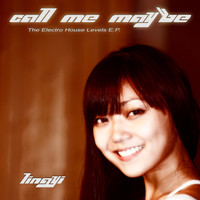 Lingyi - Call Me Maybe (The Electro House Levels E.P.)