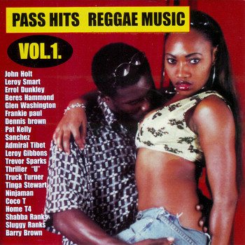 Various Artists - Pass Hits Reggae Music Vol. 1