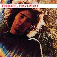 Fred Neil - Trav'lin Man