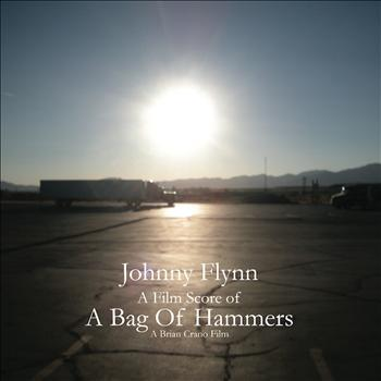 Johnny Flynn - A Bag of Hammers (Film Score)