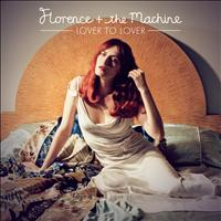 Florence + The Machine - Lover To Lover (Ceremonials Tour Version)
