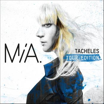 Mia. - Tacheles (Tour Edition)