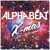 Alphabeat - X-Mas (Let's Do It Again)