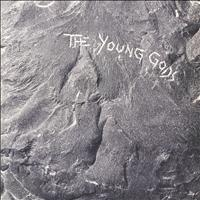 The Young Gods - The Young Gods (Deluxe Edition)