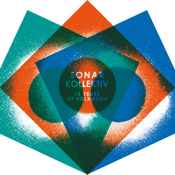Various Artists - Sonar Kollektiv - 15 Years Of Volxmusik