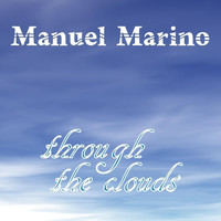 Manuel Marino - Through the Clouds