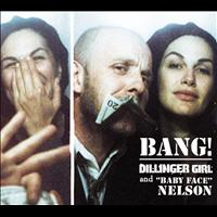 Helena Noguerra - Dillinger Girl And Baby Face Nelson