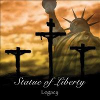 Legacy - Statue of Liberty