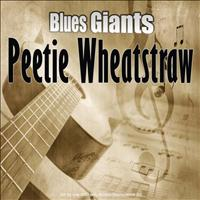 Peetie Wheatstraw - Blues Giants: Peetie Wheatstraw