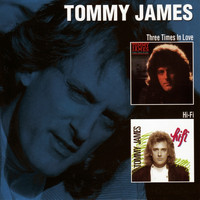Tommy James - Three Times In Love / Hi-Fi
