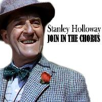 Stanley Holloway - Join in the Chorus