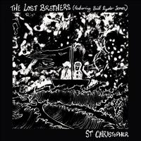 THE LOST BROTHERS - St. Christopher