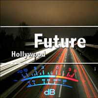 FUTURE - Hollywood - Single