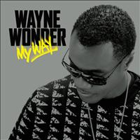 Wayne Wonder - My Way