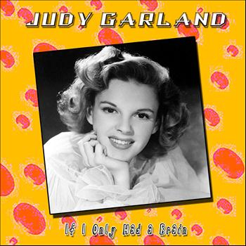 Judy Garland - If I Only Had a Brain