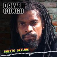 Daweh Congo - Ghetto Skyline