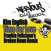 Kim English - Time For Love - Frankie Feliciano's Broken Down Remix