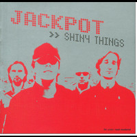 Jackpot - Shiny Things