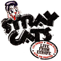 Stray Cats - Live In Europe - London 7/18/04