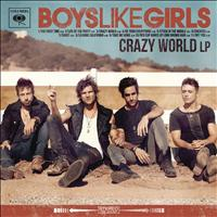 Boys Like Girls - Crazy World
