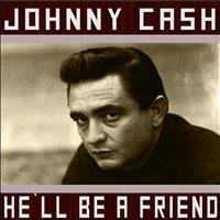 Johnny Cash - He`ll Be a Friend