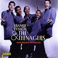 Frankie Lymon & The Teenagers - Their Greatest Recordings