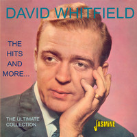 David Whitfield - The Hits And More...