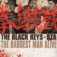 The Black Keys - The Baddest Man Alive (Explicit)
