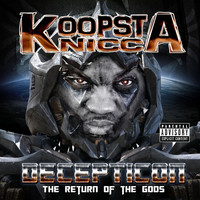Koopsta Knicca - Decepticon: The Return of the Gods Mixtape (Explicit)
