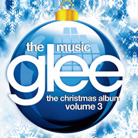 Glee Cast - Glee: The Music, The Christmas Album Vol. 3