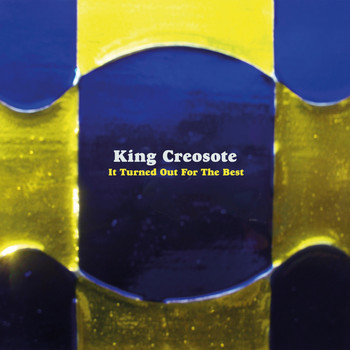King Creosote - It Turned Out For The Best