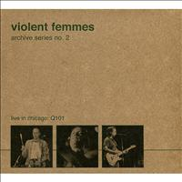 Violent Femmes - Archive Series No. 2