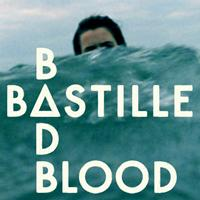 Bastille - Bad Blood (Explicit)